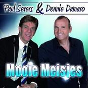 Paul Severs & Dennie Damaro – Mooie Meisjes